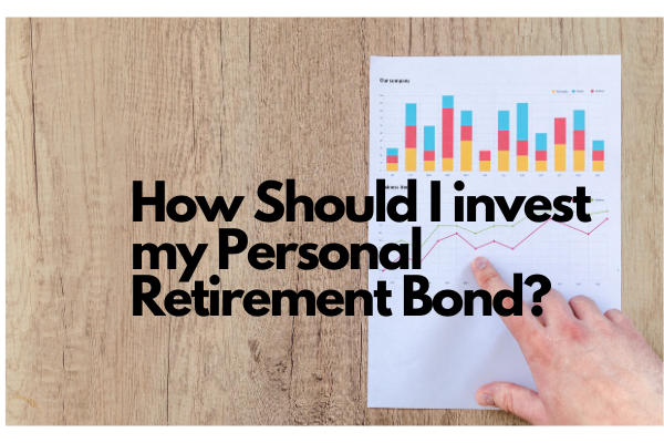 What are my options when taking retirement benefits from a Personal Retirement Bond?